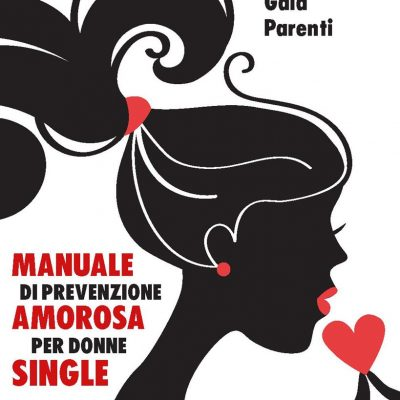 Singles, arriva il manuale per trovare l'uomo giusto