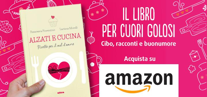 Banner Amazon Libro Alzati e Cucina