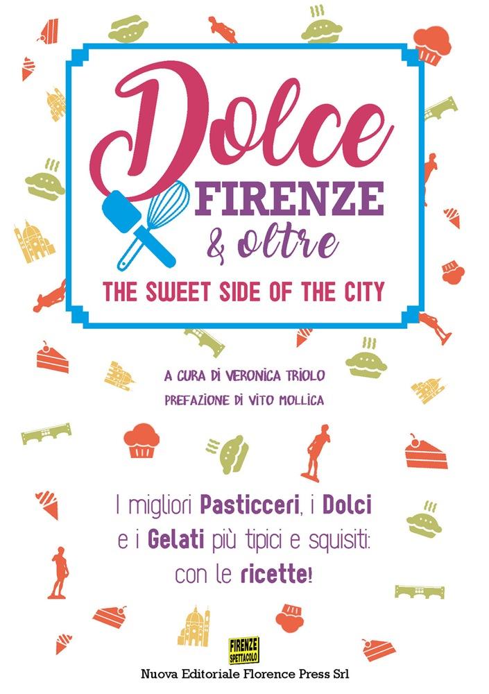 Dolce Firenze