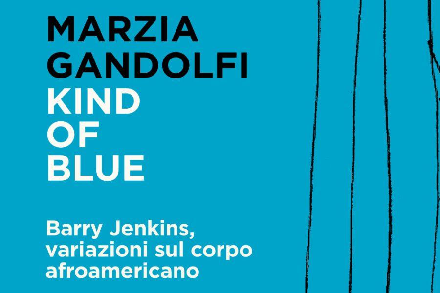 Marzia Gandolfi: Kind of Blue